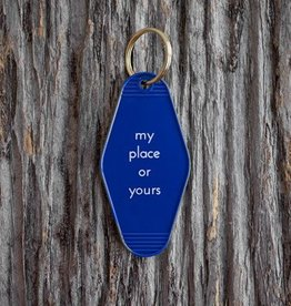 He Said, She Said My Place Or Yours Key Tag