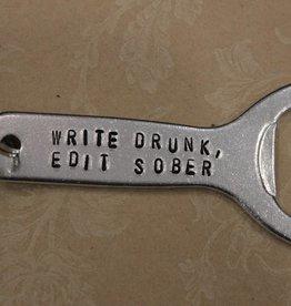 "Kimberly Monaco Designs ""Write Drunk, Edit Sober"" Bottle Opener Keychain"