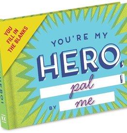 Knock Knock You're My Hero Book