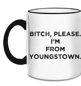 Retrospect Group Bitch Please I'm From Youngstown Mug
