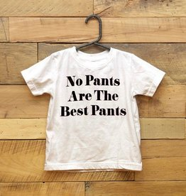 Butch & Ward No Pants Are The Best Pants Tee