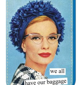 Anne Taintor Luggage Tag- Baggage