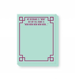 Ann Page Mini Notepad- My Nickname Is Mom