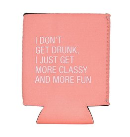 Say What Classy and Fun Koozie