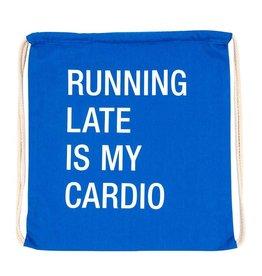 Say What Running Late Drawstring Bag