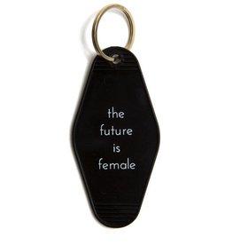 He Said, She Said The Future Is Female Key Tag