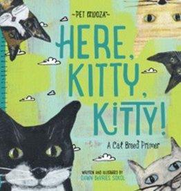 Gibbs Smith Here Kitty,Kitty! Book