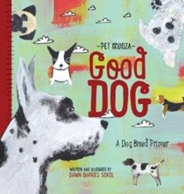 Gibbs Smith Good Dog-Pet Palooza Book