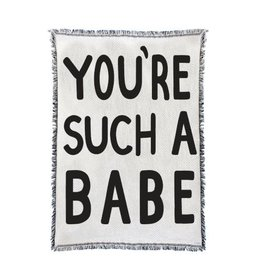 Calhoun & Co. You're Such A Babe Throw Blanket