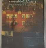 Local Threads of History  DVD