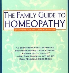 The Family Guide to Homeopathy Symptoms and Natural Solutions Book by Dr. Andrew Lockie
