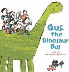 Houghton Mifflin Harcourt Gus, The Dinosaur Bus by Julia Liu Hardcover