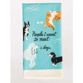Blue Q Dishtowel - People to meet: Dogs