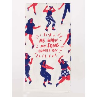 Blue Q DISHTOWEL - ME WHEN MY SONG COMES ON