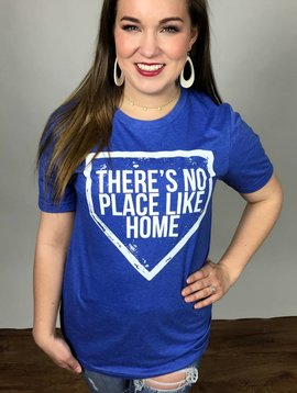 "Heather Royal ""There's No Place Like Home"" T-Shirt"