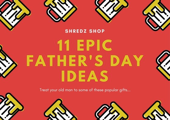 11 Father's Day Gift Ideas