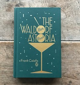 Penguin Group The Waldorf Astoria Bar Book