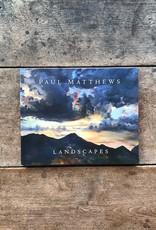 Paul Matthews Paul Matthews Landscapes