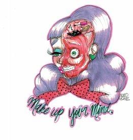 Squid Vishuss Make Up Your Mind 8.5x11 Print