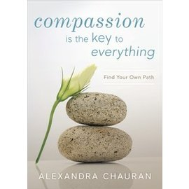 COMPASSION IS THE KEY TO EVERYTHING