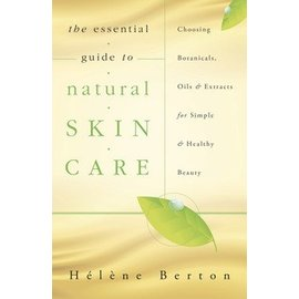 ESSENTIAL GUIDE TO NATURAL SKIN CARE