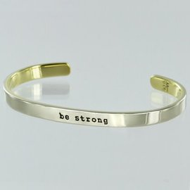 BE STRONG SKINNY CUFF