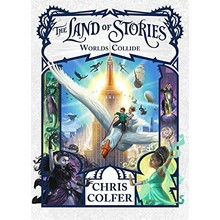 The Land of Stories #6 Worlds Collide July 2017