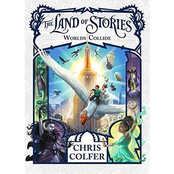 The Land of Stories #6 Worlds Collide