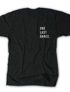THE EDITION ONE LAST DANCE... TEE