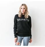 "Brunette The Label ""BRUNETTE"" Crew Sweatshirt Black"