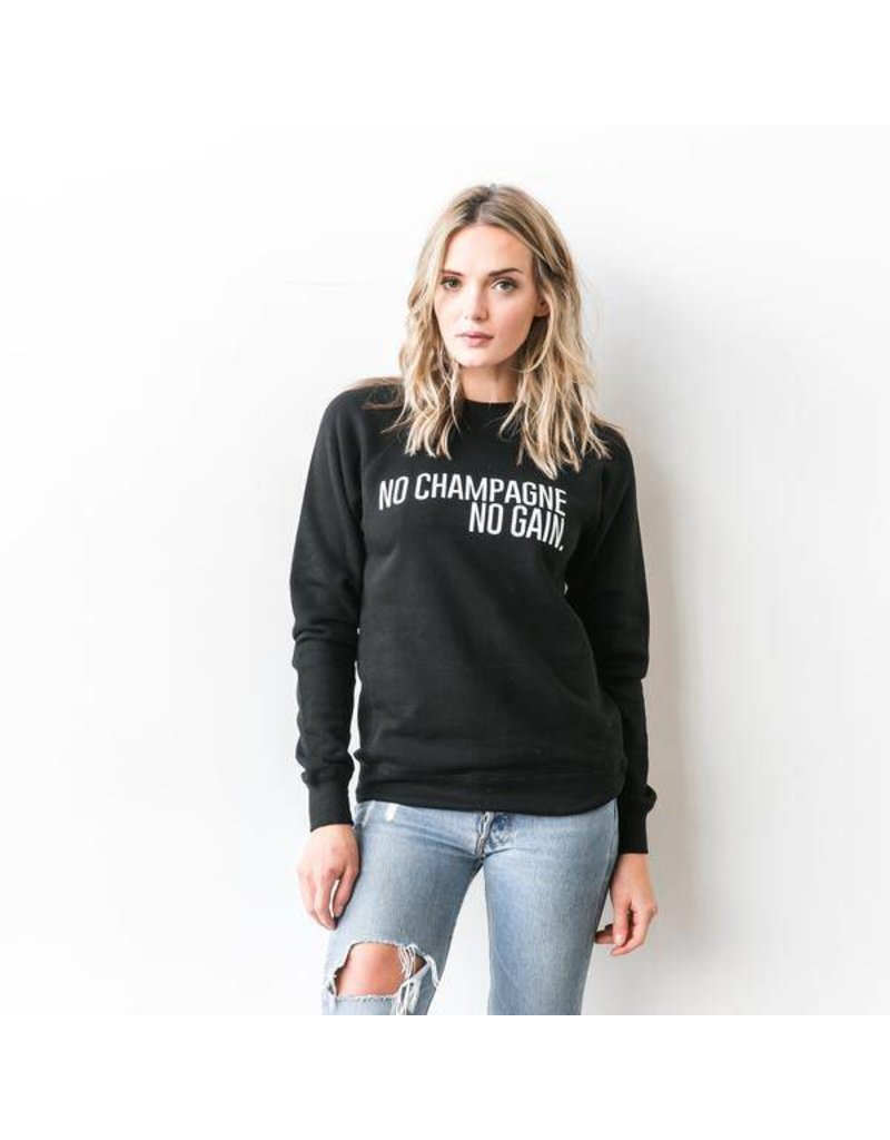 "Brunette The Label ""NO CHAMPAGNE NO GAIN"" Crew Sweatshirt Black"