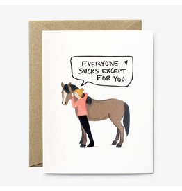 Paper Pony Co. Paper Pony Co. Everyone Sucks Card
