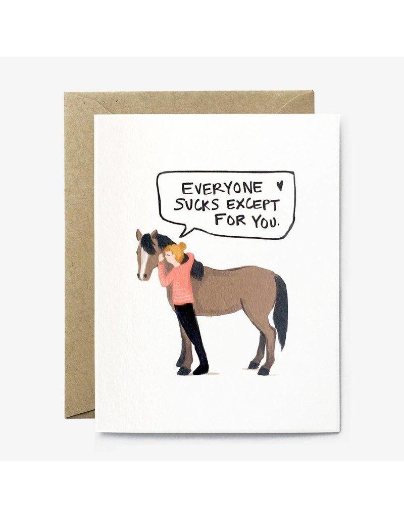Paper Pony Co. Everyone Sucks Card