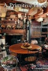 A Primitive Place A Primitive Place Magazine, Winter/Holiday 2016