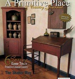A Primitive Place Magazine, Spring 2013