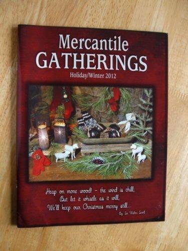 Mercantile Gatherings Holiday/Winter 2012