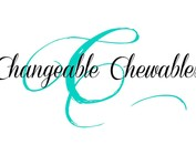 Changeable Chewables