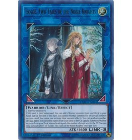 Konami Isolde, Two Tales of the Noble Knights - EXFO-EN094 - Ultra Rare