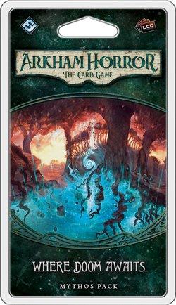 Fantasy Flight Arkham Horror LCG: Where Doom Awaits