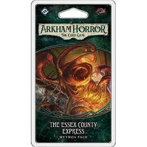 Fantasy Flight Arkham Horror LCG: Essex County Express