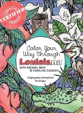Color Your Way Through Louisiana Coloring Book