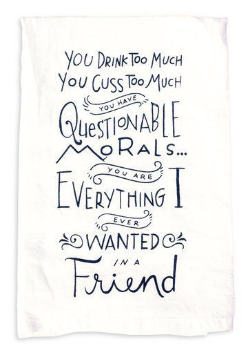 Primitives by Kathy Drink Too Much Morals Towel