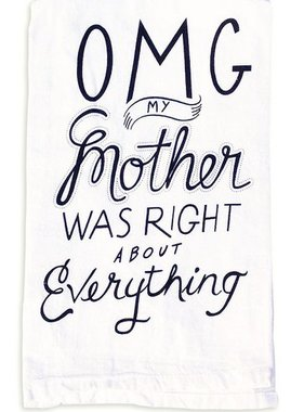 Towel, by Kathy, OMG MOTHER