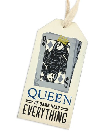 Queen Of Damn Near Everything Bottle Tag