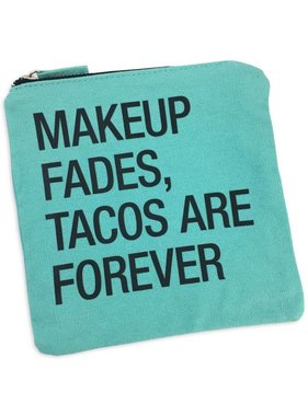Cosmetic Bag, Tacos Are Forever