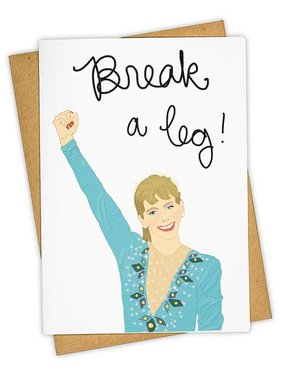 Greeting Card, Break A Leg
