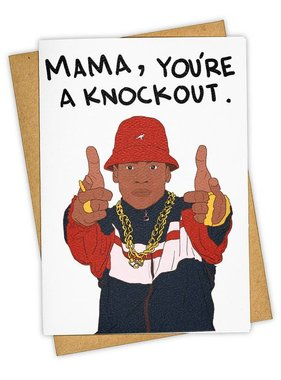 Greeting Card, Mama You're A Knockout