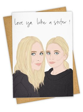 Greeting Card, Love Ya Like A Sister