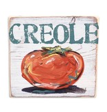 Home Malone Creole Tomato Sign