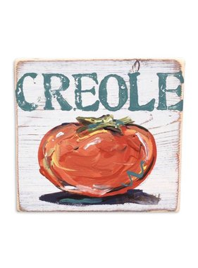 Creole Tomato Sign by Home Malone